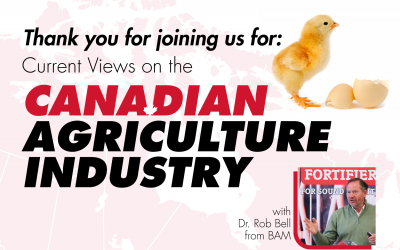 Current Views on the Canadian Agriculture Industry – featuring Dr. Rob Bell